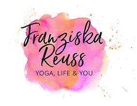 Franziska Reuß - Yoga, Life & You